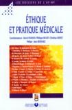 Philippe Biclet et  Collectif - Ethique et pratique médicale.
