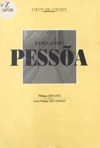 Philippe Bidaine et Jean-Philippe Reverdot - Fernando Pessoa.