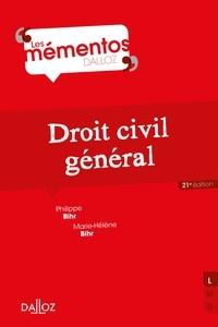 Philippe Bihr - Droit civil général - 21e éd..