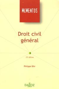 Philippe Bihr - Droit civil général - Edition 2006.