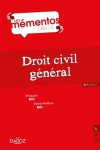 Philippe Bihr et Marie-Hélène Bihr - Droit civil général.