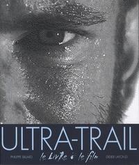 Philippe Billard et Didier Lafond - Ultra-Trail. 1 DVD