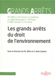 Philippe Billet et Eric Naim-Gesbert - Grands arrêts du droit de l'environnement.
