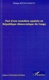 Philippe Biyoya Makutu - Pari d'une transition apaisée en république démocratique du Congo.