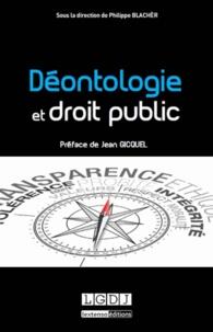 Philippe Blachèr - Déontologie et droit public.