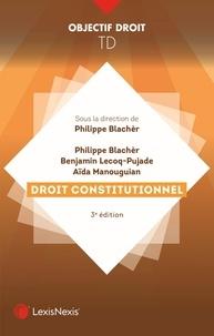 Philippe Blachèr et Benjamin Lecoq-Pujade - Droit constitutionnel.