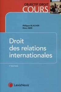 Philippe Blachèr et Kiara Neri - Droit des relations internationales.