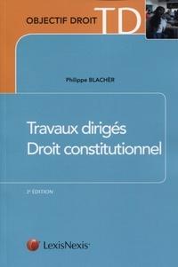 Philippe Blachèr - Travaux dirigés de droit constitutionnel.