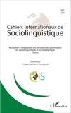 Philippe Blanchet et Thierry Bulot - Cahiers Internationaux de Sociolinguistique N° 7/2015 : Modalités d'intégration des perspectives plurilingues en sociolinguistique et sociodidactique (varia).