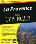Philippe Blanchet et Jean-Michel Turc - La Provence pour les Nuls.