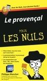 Philippe Blanchet - Le provencal pour les nuls.