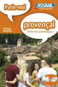 Philippe Blanchet - Parle-moi provençal !. 2 CD audio