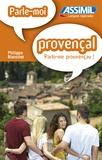 Philippe Blanchet - Parle-moi provençal !.