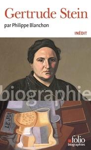 Philippe Blanchon - Gertrude Stein.