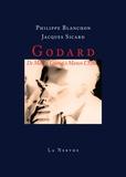 Philippe Blanchon et Jacques Sicard - Godard - De Manon Lescaut à Manon L'Echo.