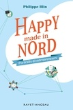 Philippe Blin - Happy made in Nord - Portraits d'entrepreneurs.