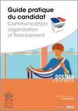 Philippe Bluteau - Guide pratique du candidat - Communication, organisation et financement.