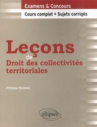 Philippe Bluteau - Leçons de Droit des collectivités territoriales.