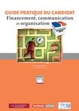 Philippe Bluteau - Municipales 2014 : guide pratique du candidat - Financement, communication et organisation.