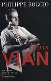 Philippe Boggio - Boris Vian.
