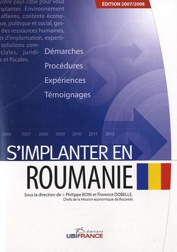Philippe Boin et Florence Dobelle - S'implanter en Roumanie.
