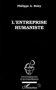 Philippe Boiry - L'entreprise humaniste.
