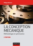Philippe Boisseau - La conception mécanique - 2e éd..