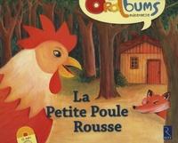 Philippe Boisseau et Monique Vidalie - La Petite Poule Rousse. 1 CD audio