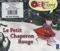 Philippe Boisseau - Le Petit Chaperon Rouge - Pack de 5 mini Oralbums.