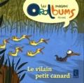 Philippe Boisseau et Chantal Tartare-Serrat - Le vilain petit canard.