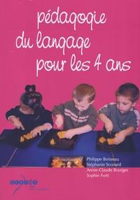 Philippe Boisseau et Stéphanie Sconard - Pédagogie du langage pour les 4 ans.