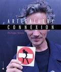 Philippe Bonan - Art Gallery Connexion.