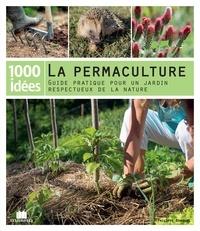 Philippe Bonduel - La permaculture - Guide pratique pour un jardin respectueux de la nature.