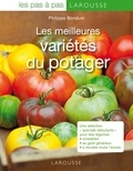 Philippe Bonduel - Les meilleures variétés potagères.