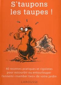 Philippe Bonduel - S'taupons les taupes !.
