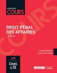 Philippe Bonfils et Eudoxie Gallardo - Droit pénal des affaires - Cours & travaux dirigés Master 1.
