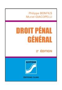 Philippe Bonfils et Muriel Giacopelli - Droit pénal général.