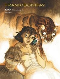 Philippe Bonifay et  Frank - Zoo  : Edition intégrale.