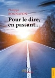 Philippe Bonnafon - Pour le dire, en passant....