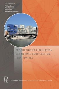 Philippe Bonnal et Pascal Chevalier - Production et circulation des normes pour l'action territoriale.