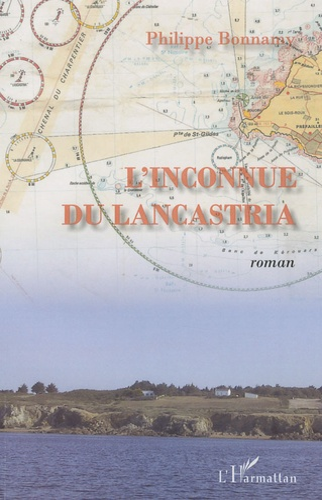 Philippe Bonnamy - L'inconnue du Lancastria.
