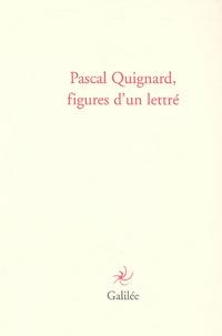 Philippe Bonnefis et Dolorès Lyotard - Pascal Guignard, figures d'un lettré.