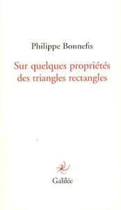Philippe Bonnefis - Sur quelques propriétés des triangles rectangles.