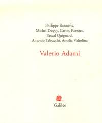 Philippe Bonnefis et Michel Deguy - Valerio Adami.