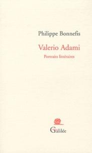 Philippe Bonnefis - Valerio Adami - Portraits littéraires.
