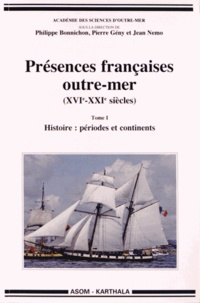 Présences françaises outre-mer (XVIe-XXIe siècles) - 2 volumes.pdf