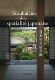 Philippe Bonnin et Masatsugu Nishida - Vocabulaire de la spatialité japonaise.