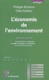 Philippe Bontems et Gilles Rotillon - L'économie de l'environnement.