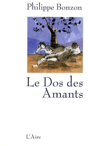 Philippe Bonzon - Le dos des amants - Roman bref.