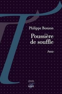 Philippe Bonzon - Poussière de Souffle.